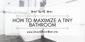 How to Maximize A Tiny Bathroom