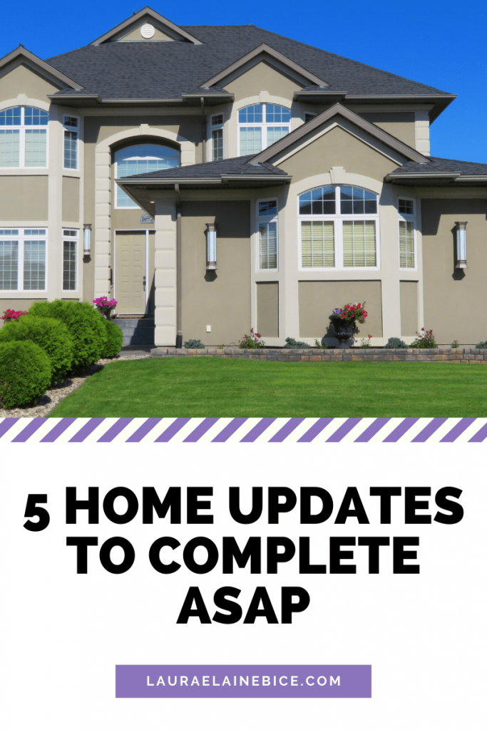 5 five home updates to complete ASAP