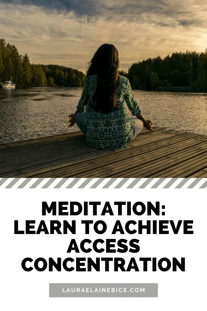 Learn to Achieve Access Concentration Meditation
